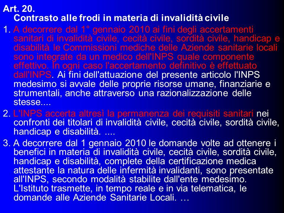Art. 20. Contrasto alle frodi in materia di invalidità civile