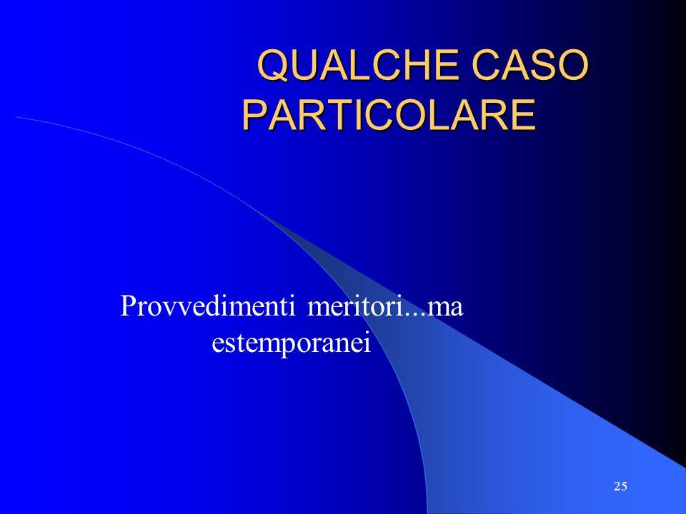 QUALCHE CASO PARTICOLARE