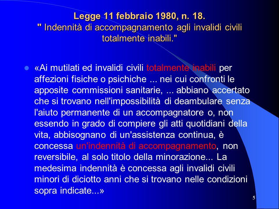 Legge 11 febbraio 1980, n. 18. Indennità di accompagnamento agli invalidi civili totalmente inabili.