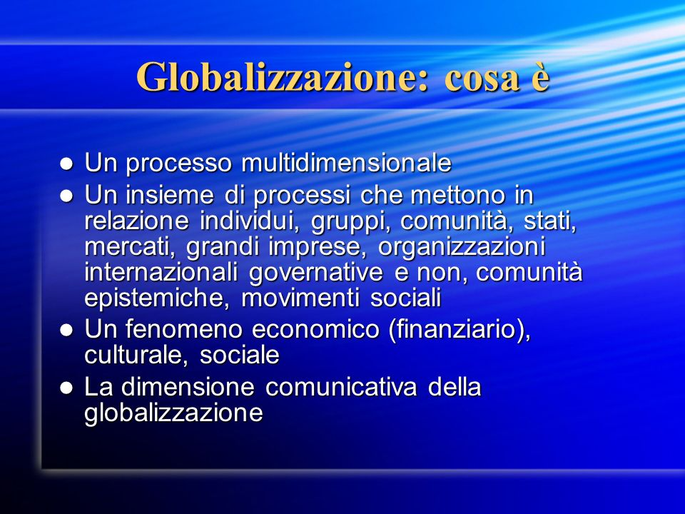 Globalizzazione: cosa è