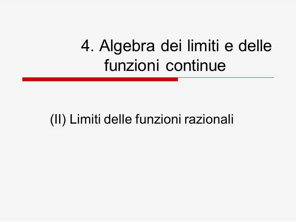 4. Algebra dei limiti e delle funzioni continue