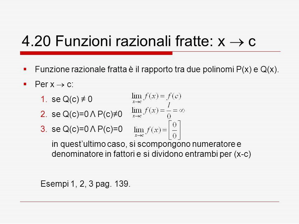 4.20 Funzioni razionali fratte: x  c