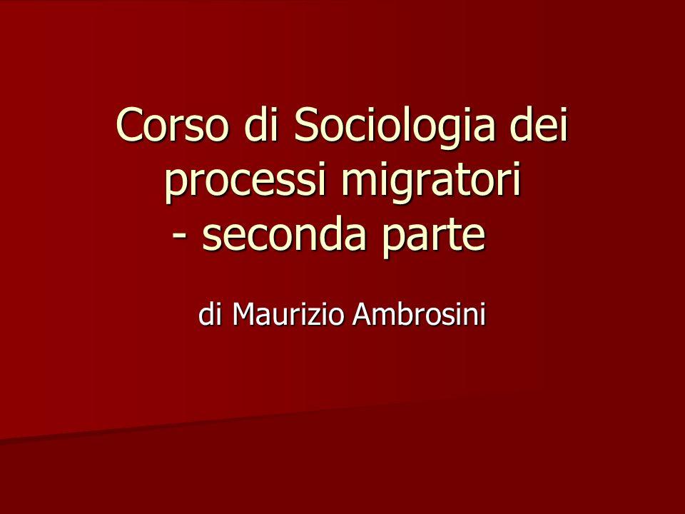 Corso di Sociologia dei processi migratori - seconda parte