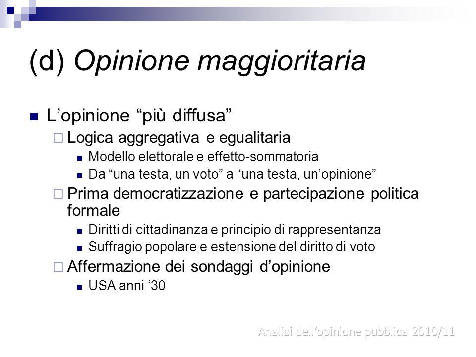 (d) Opinione maggioritaria