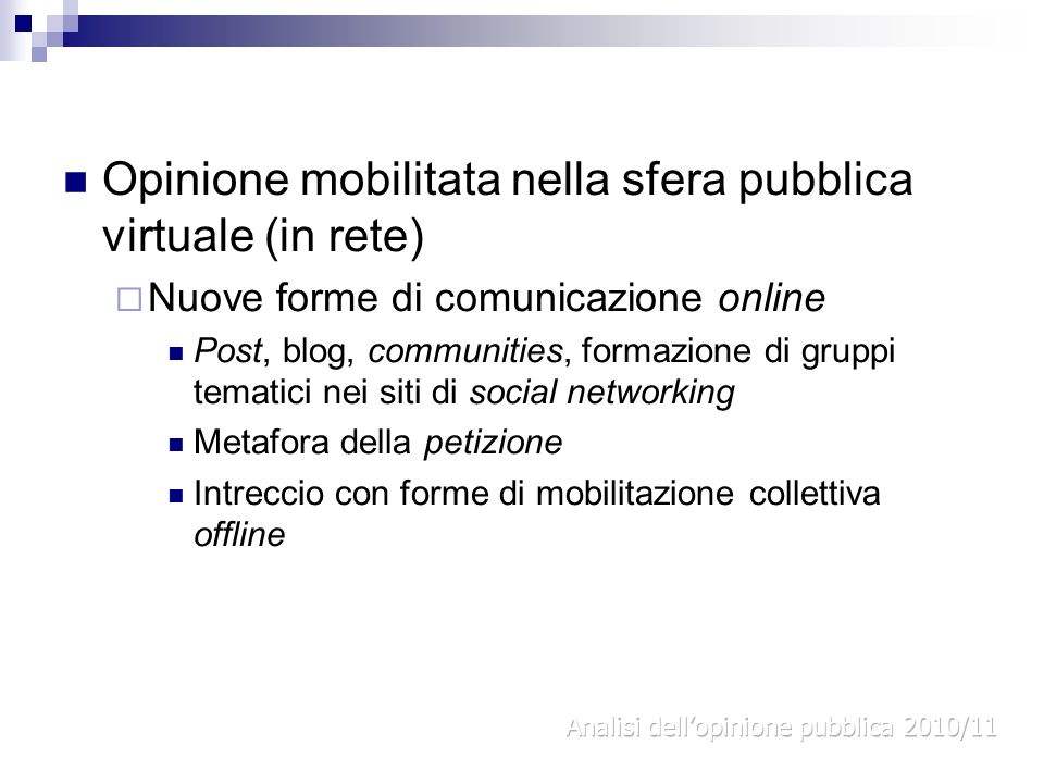 Opinione mobilitata nella sfera pubblica virtuale (in rete)