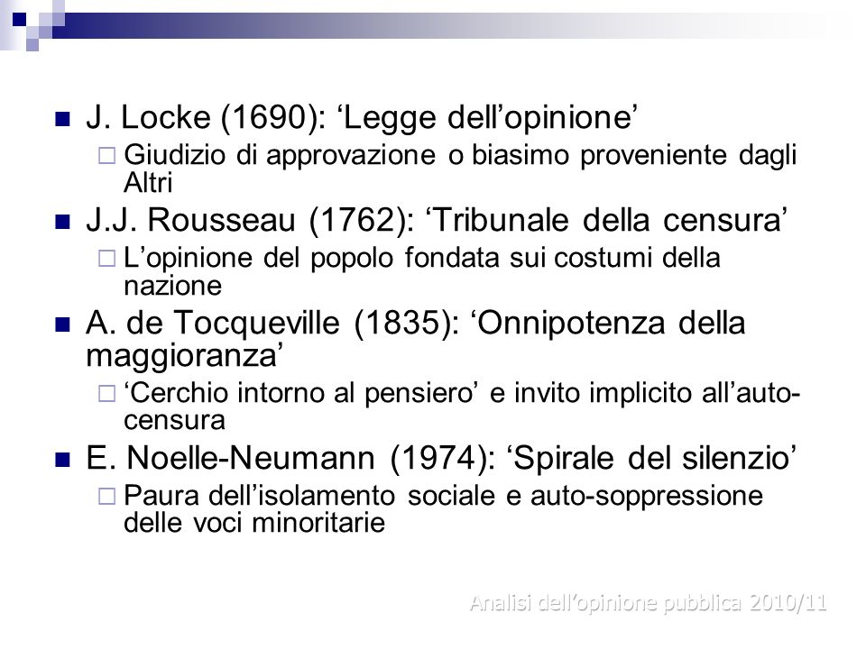 J. Locke (1690): 'Legge dell'opinione'