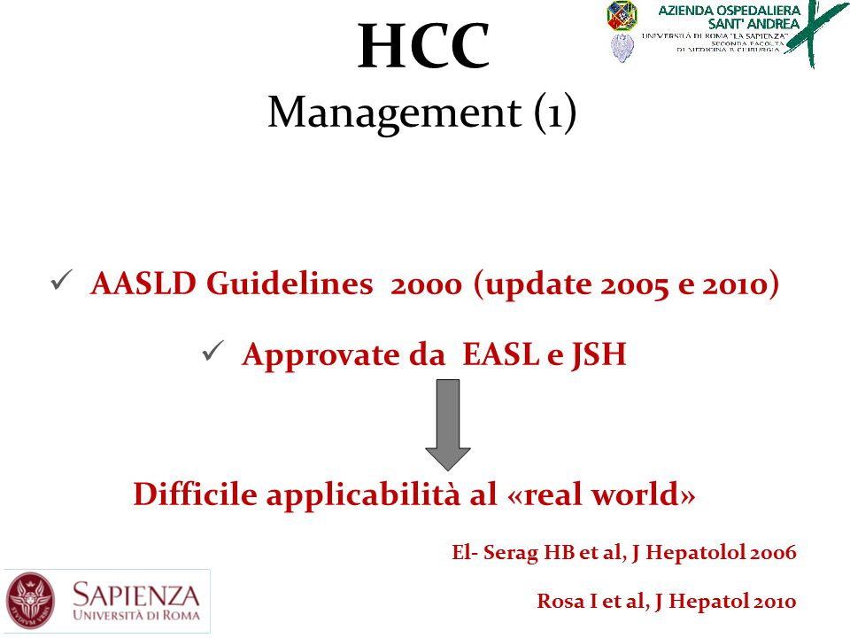 HCC Management (1) AASLD Guidelines 2000 (update 2005 e 2010)