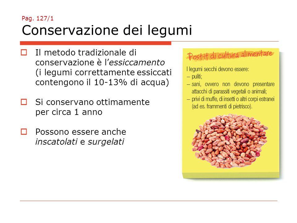Pag. 127/1 Conservazione dei legumi