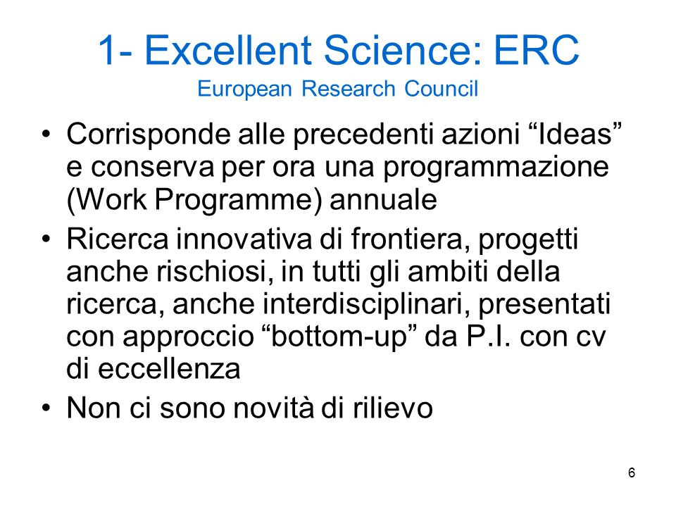 1- Excellent Science: ERC European Research Council
