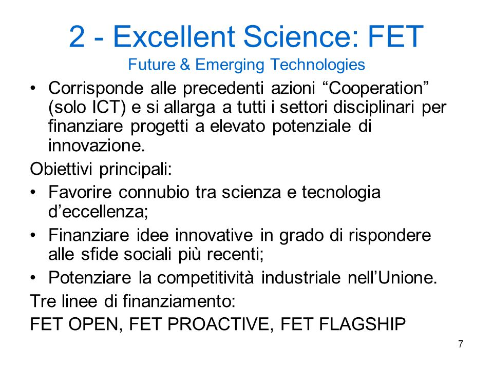 2 - Excellent Science: FET Future & Emerging Technologies