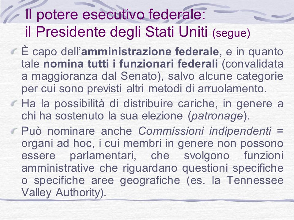 Il potere esecutivo federale: il Presidente degli Stati Uniti (segue)