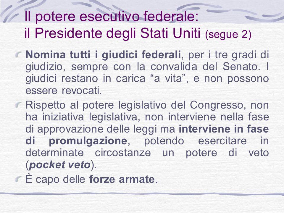 Il potere esecutivo federale: il Presidente degli Stati Uniti (segue 2)