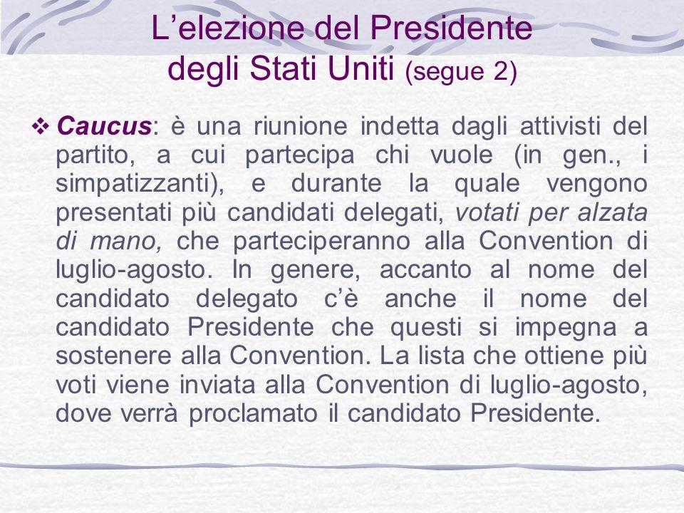L'elezione del Presidente degli Stati Uniti (segue 2)