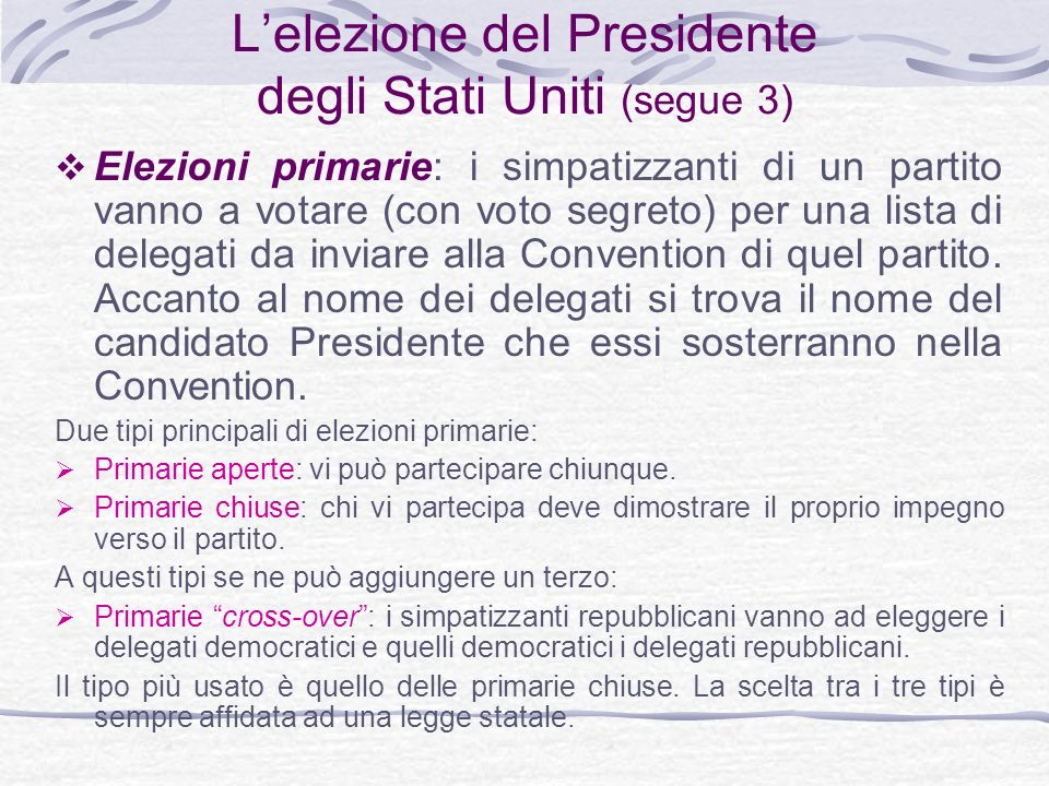 L'elezione del Presidente degli Stati Uniti (segue 3)