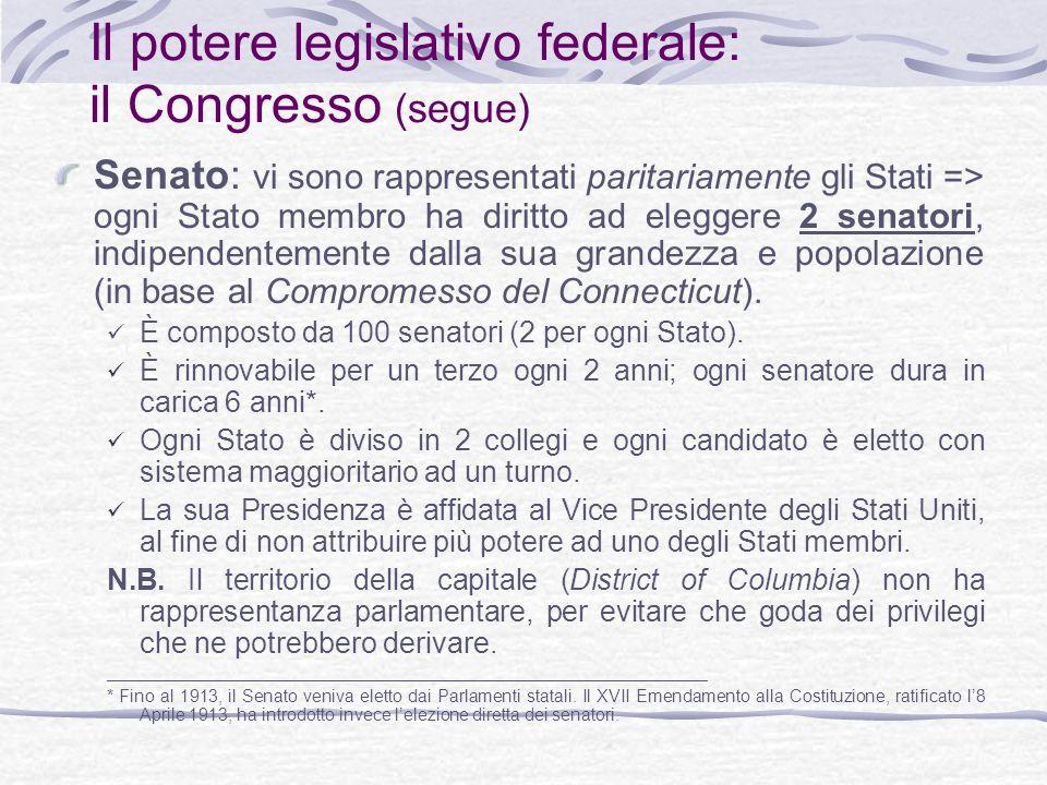 Il potere legislativo federale: il Congresso (segue)