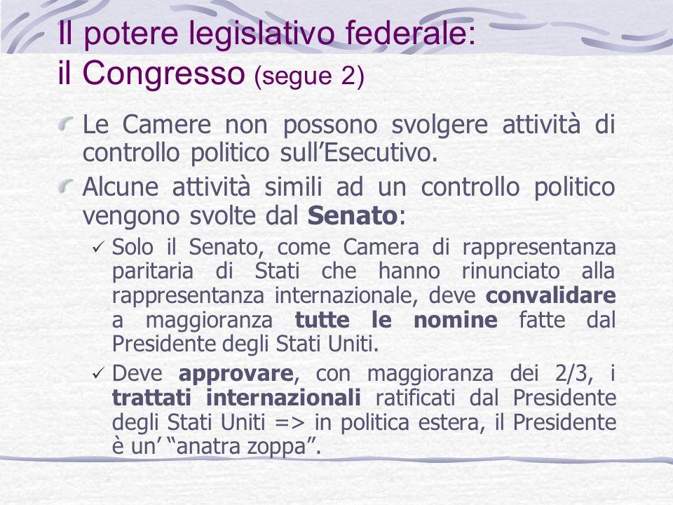 Il potere legislativo federale: il Congresso (segue 2)