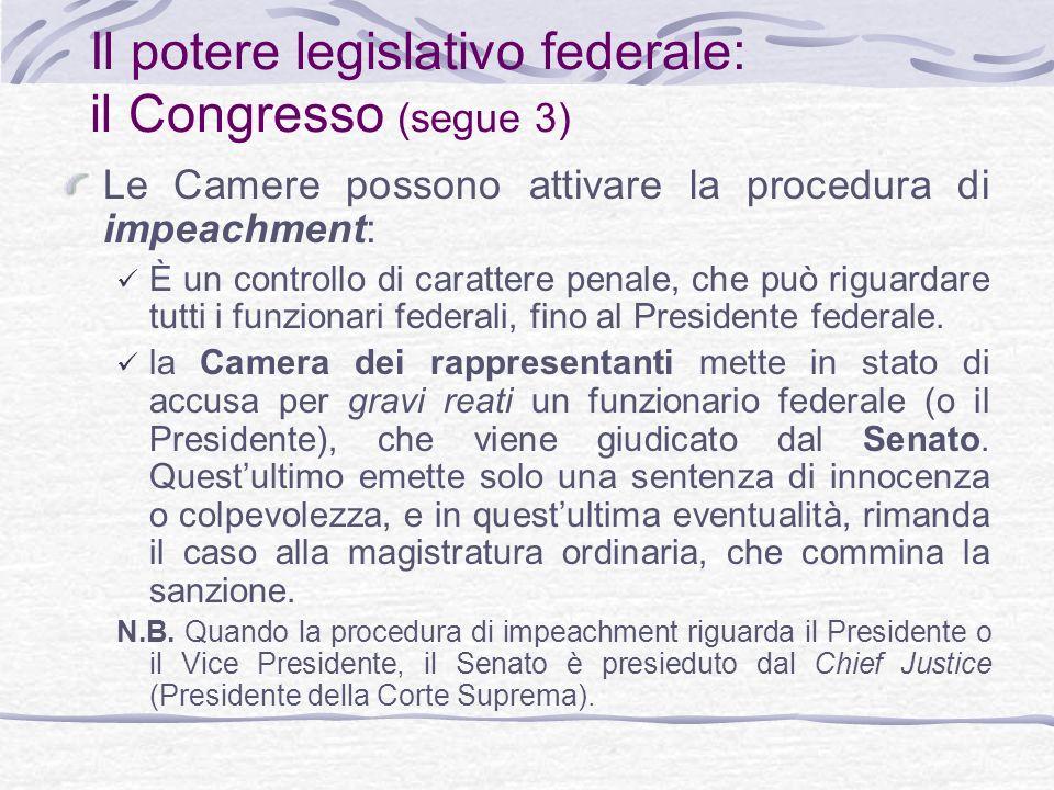 Il potere legislativo federale: il Congresso (segue 3)