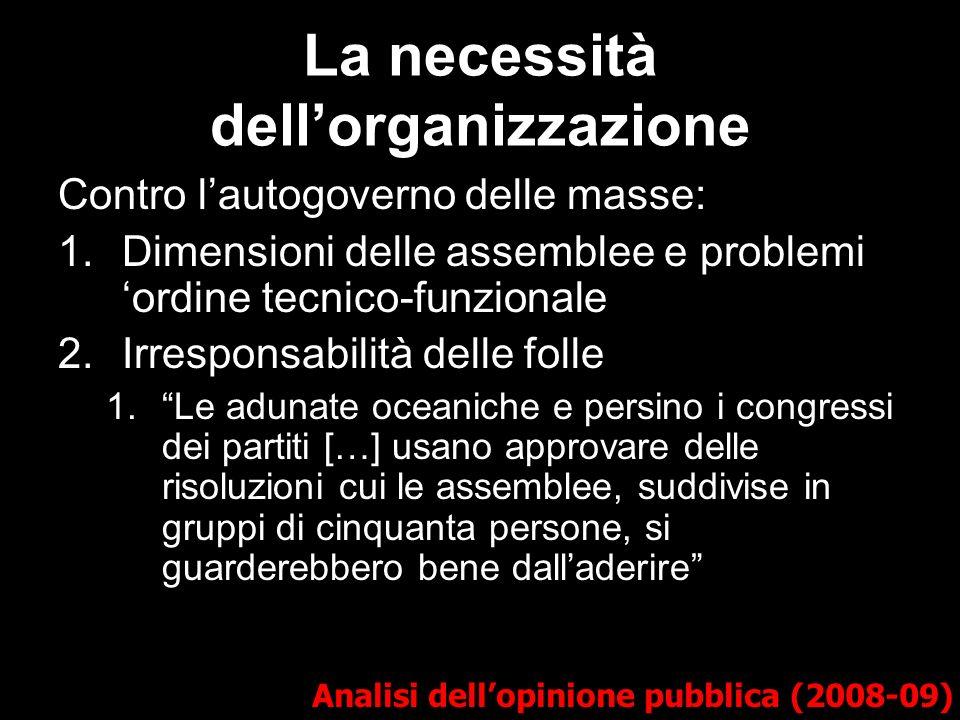 La necessità dell'organizzazione