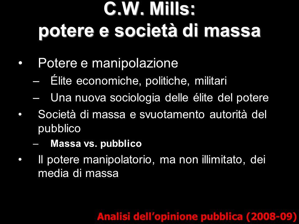 C.W. Mills: potere e società di massa