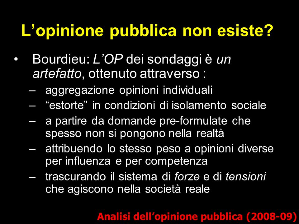 L'opinione pubblica non esiste
