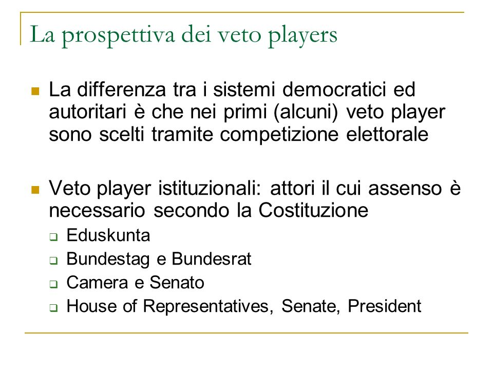 La prospettiva dei veto players