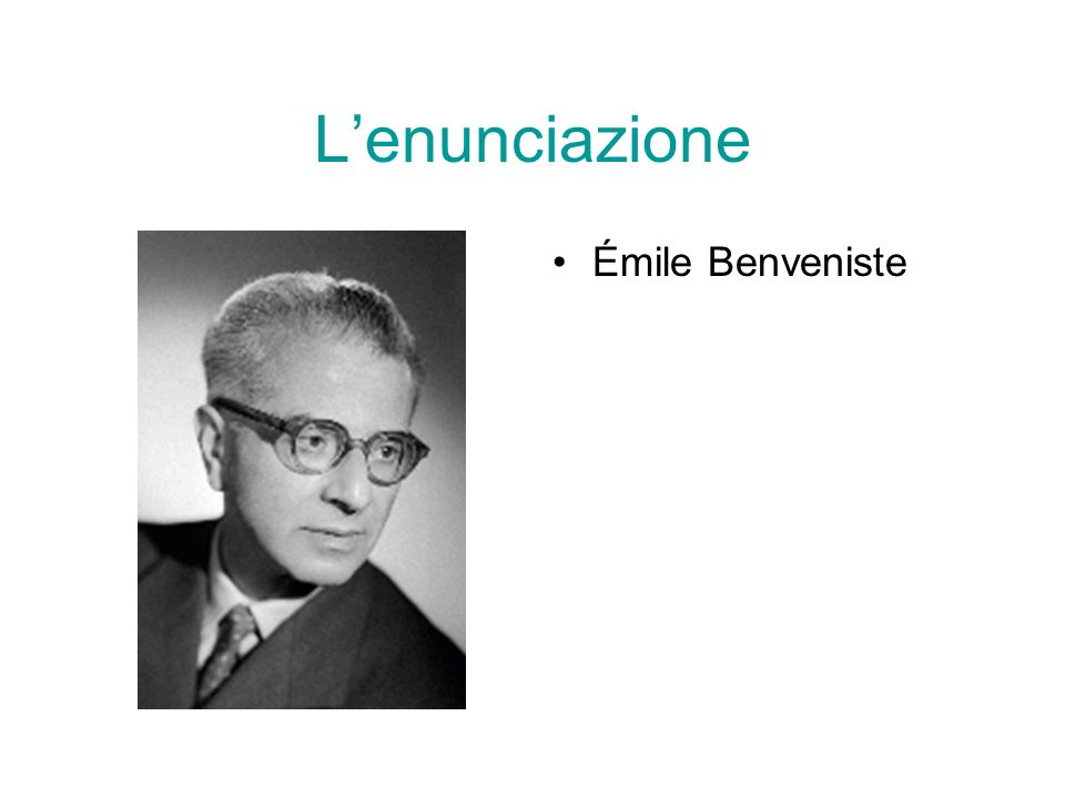 L'enunciazione Émile Benveniste