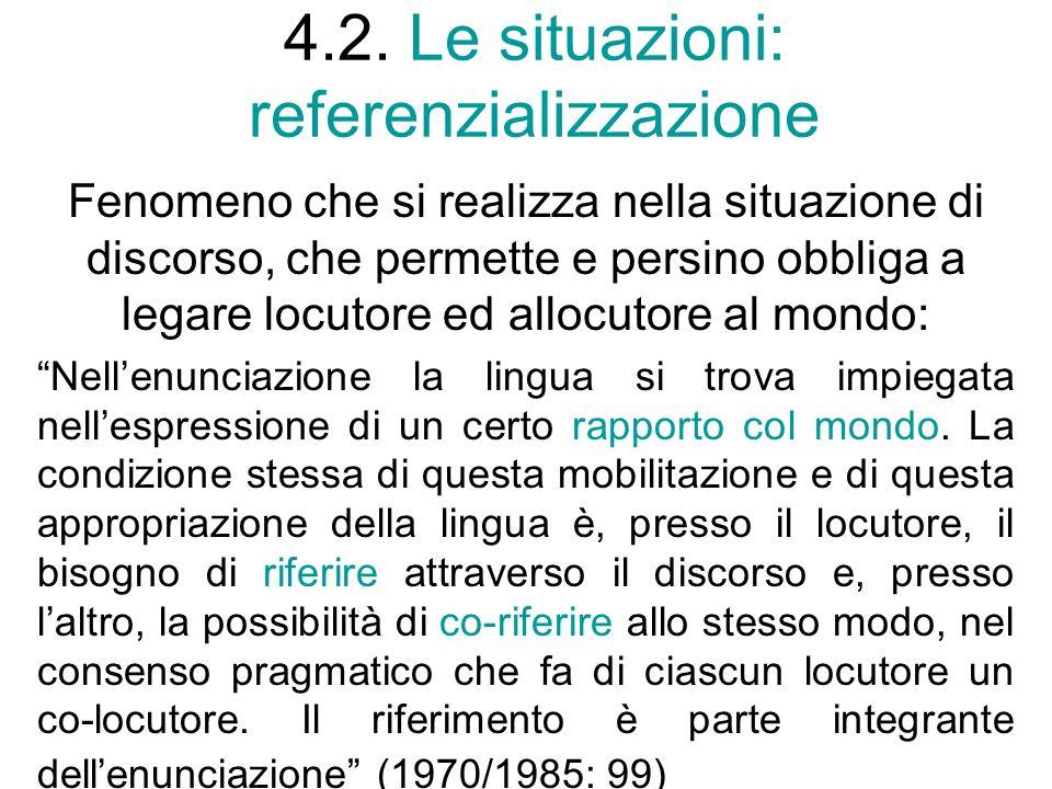 4.2. Le situazioni: referenzializzazione