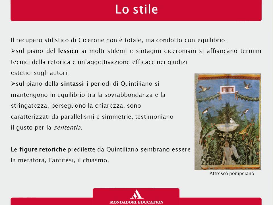 Lo stile 21/01/13. Il recupero stilistico di Cicerone non è totale, ma condotto con equilibrio: