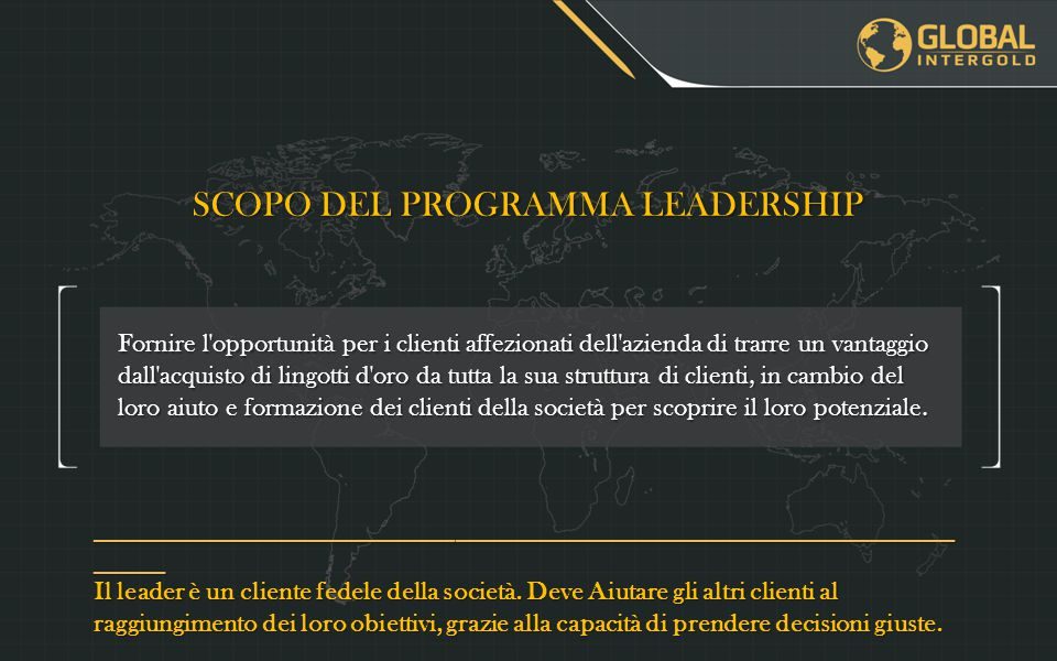 SCOPO DEL PROGRAMMA LEADERSHIP
