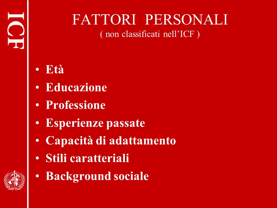 FATTORI PERSONALI ( non classificati nell'ICF )