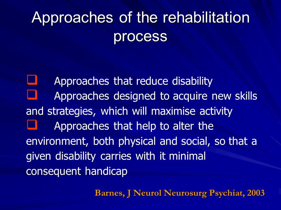 Approaches of the rehabilitation process