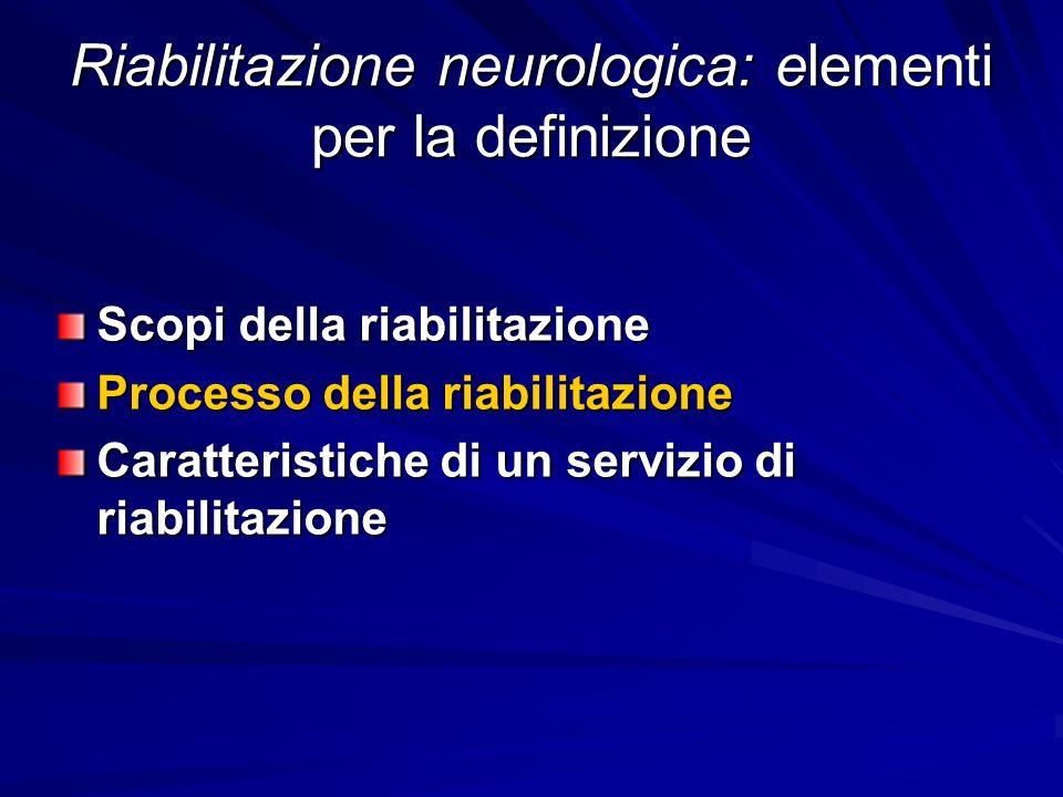 Riabilitazione neurologica: elementi per la definizione
