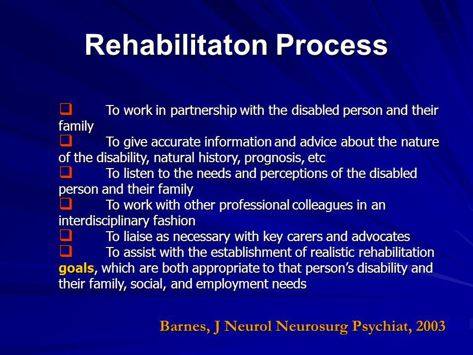Rehabilitaton Process