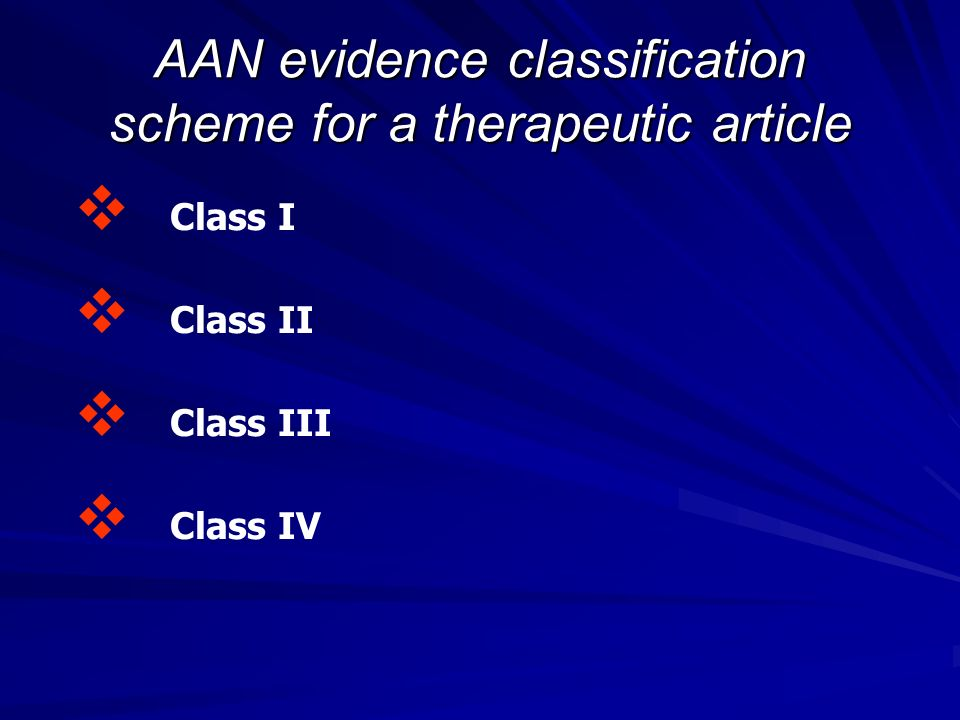 AAN evidence classification scheme for a therapeutic article