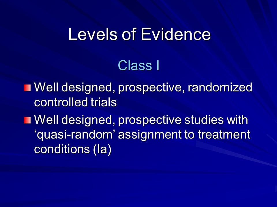 Levels of Evidence Class I