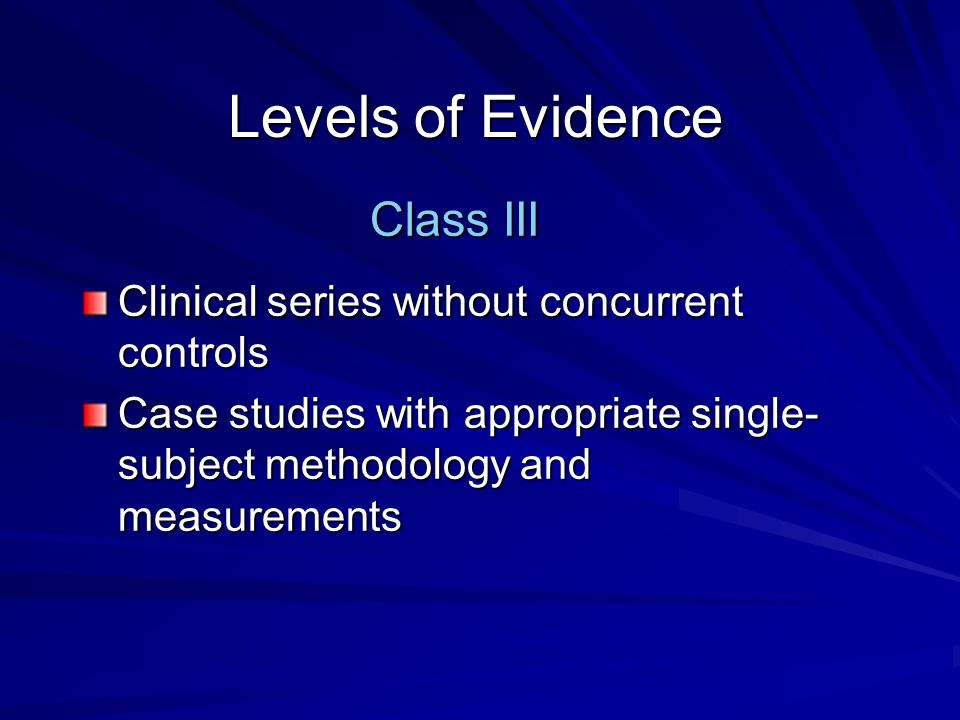 Levels of Evidence Class III
