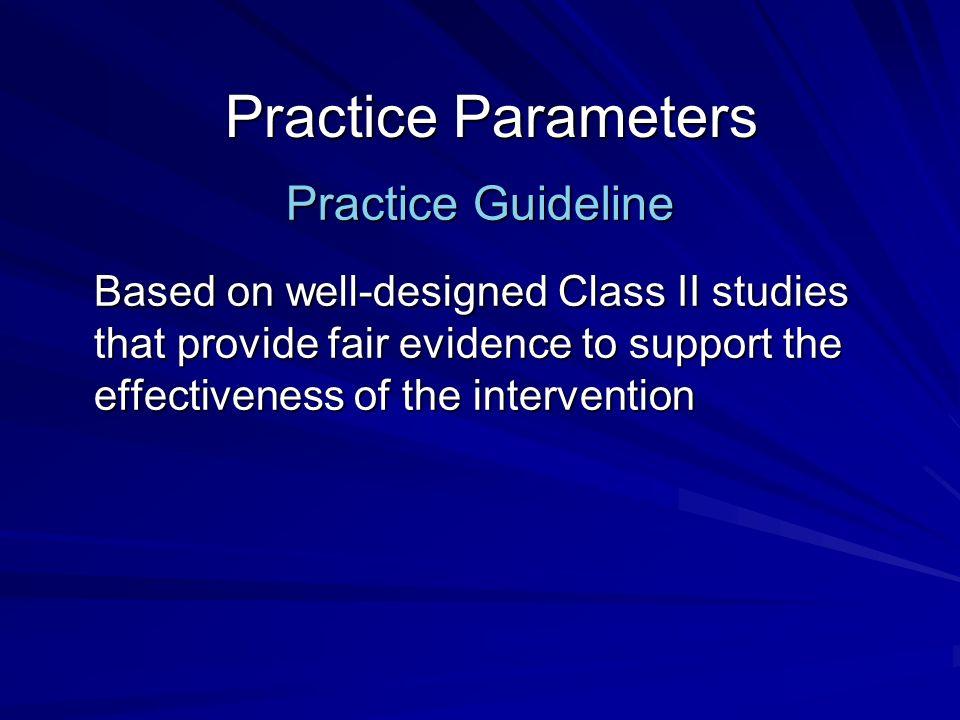 Practice Parameters Practice Guideline
