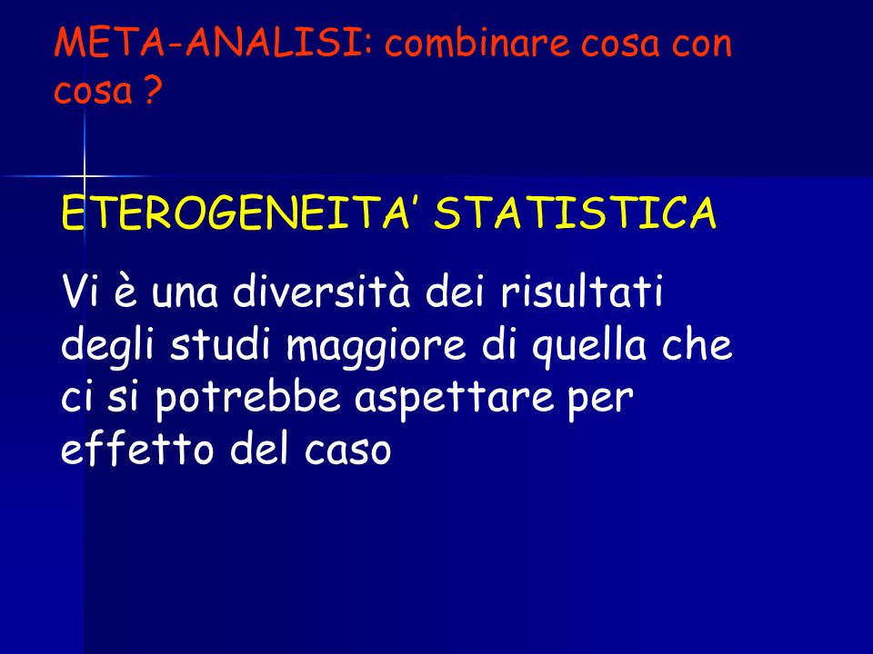 ETEROGENEITA' STATISTICA