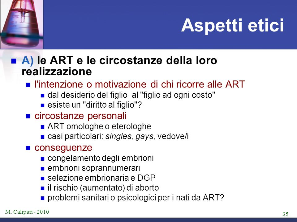 Aspetti etici A) le ART e le circostanze della loro realizzazione