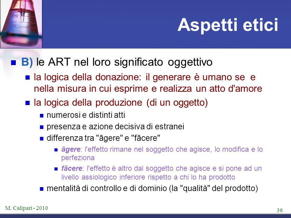 Aspetti etici B) le ART nel loro significato oggettivo