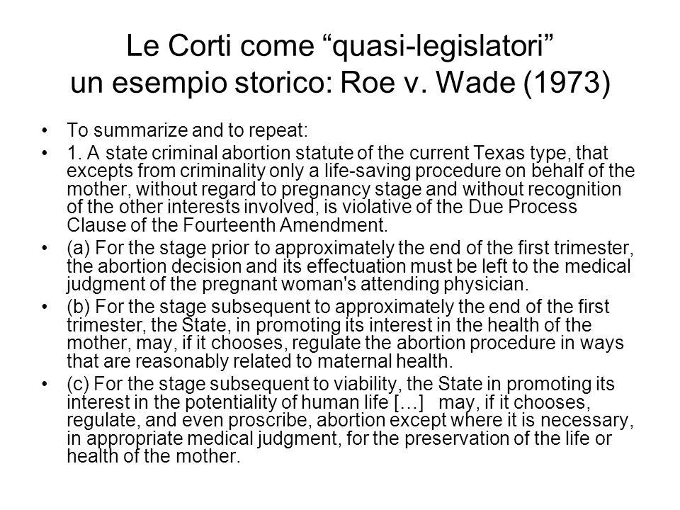 Le Corti come quasi-legislatori un esempio storico: Roe v