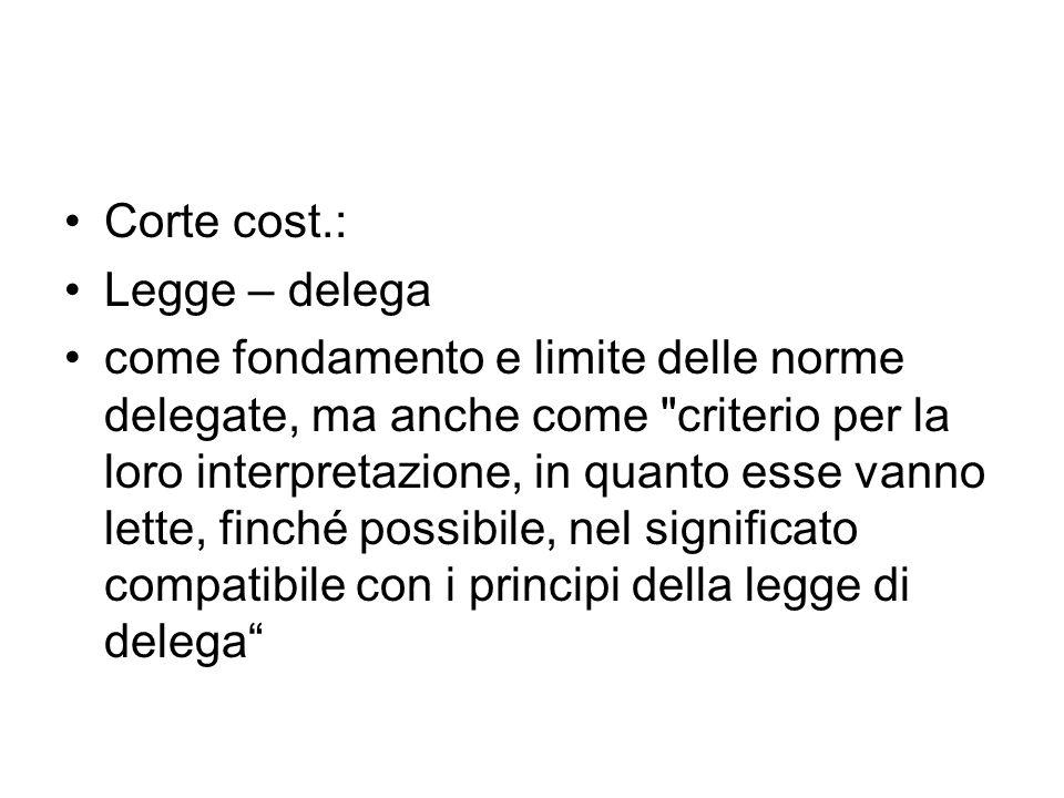 Corte cost.: Legge – delega.