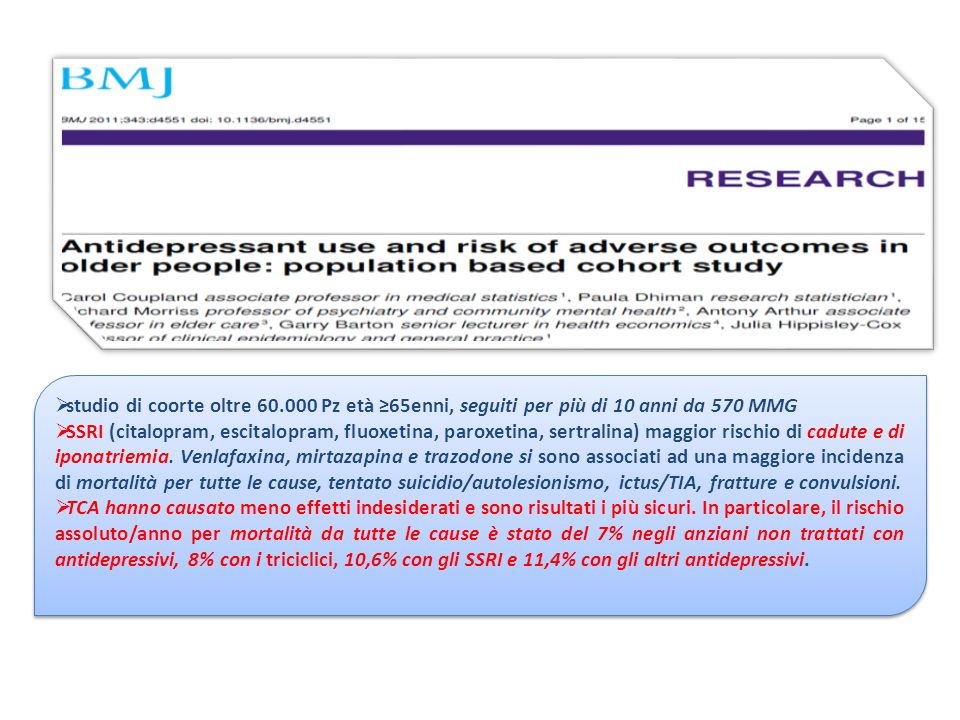 studio di coorte oltre 60.000 Pz età ≥65enni, seguiti per più di 10 anni da 570 MMG