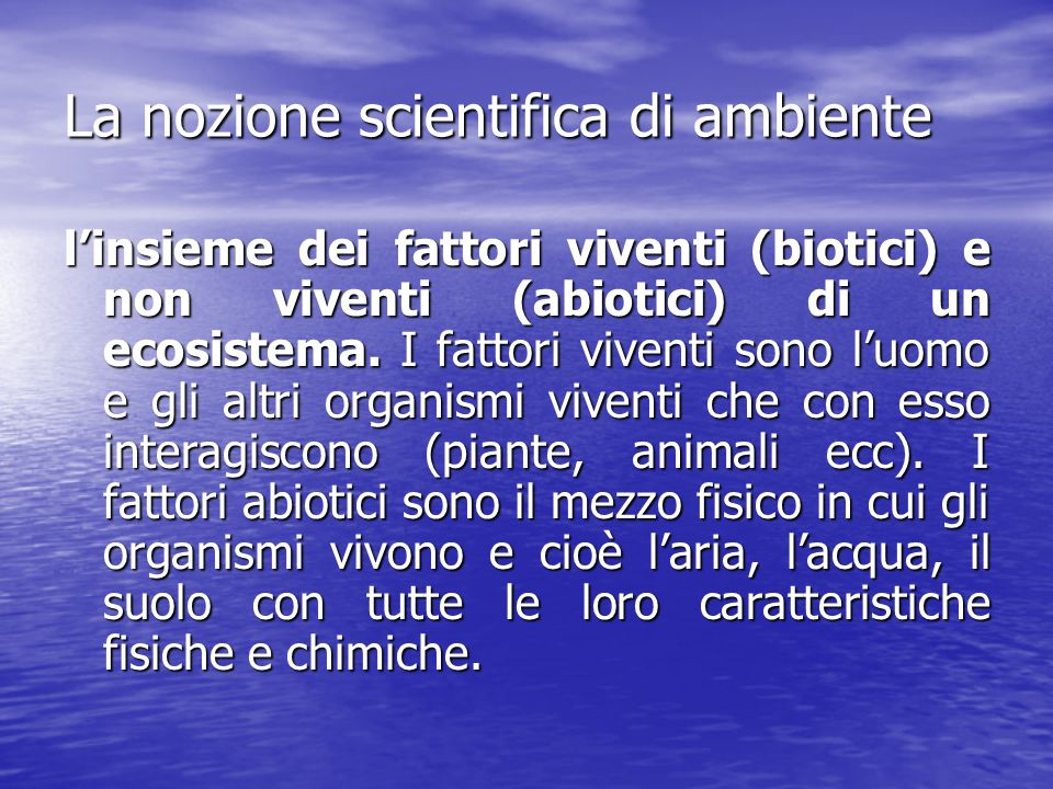 La nozione scientifica di ambiente