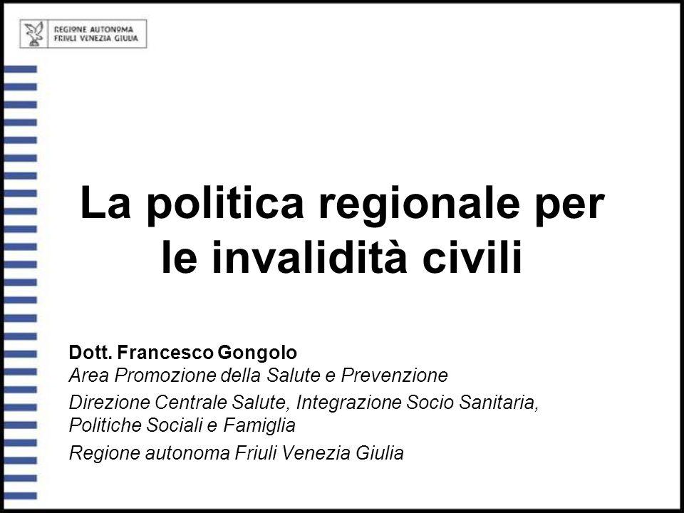 La politica regionale per le invalidità civili