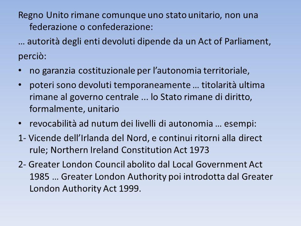 Regno Unito rimane comunque uno stato unitario, non una federazione o confederazione:
