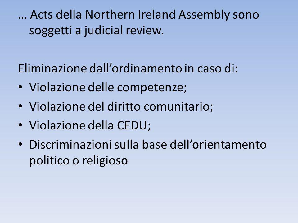 … Acts della Northern Ireland Assembly sono soggetti a judicial review.