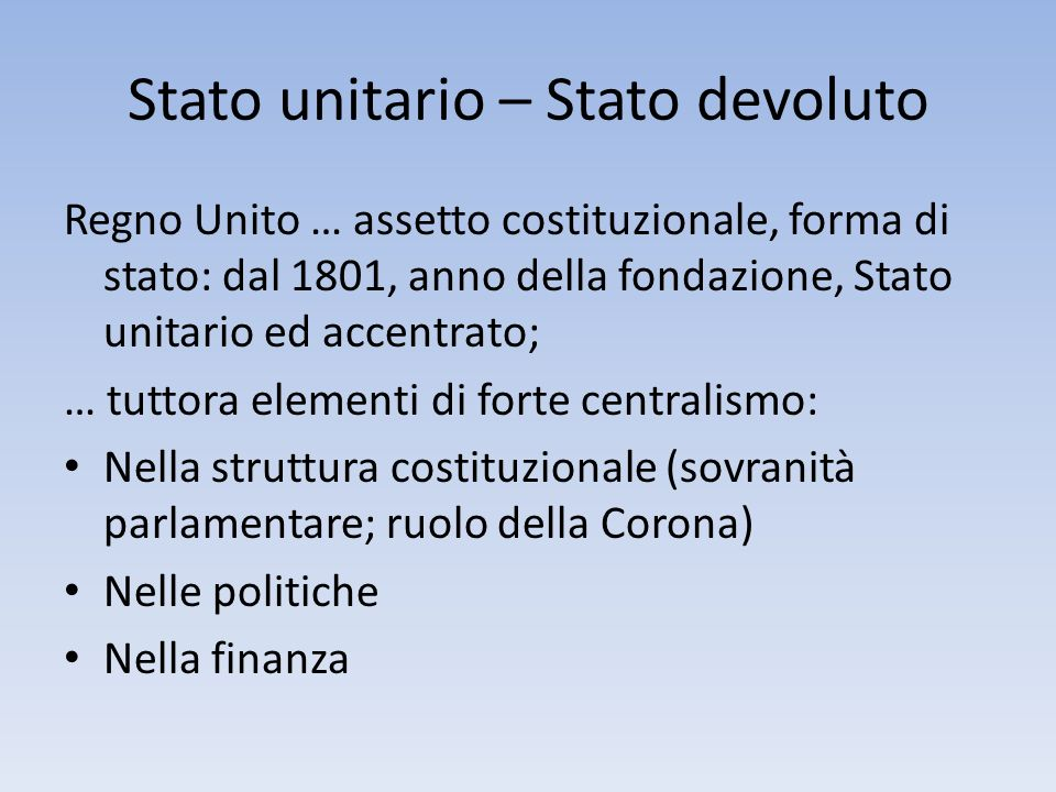Stato unitario – Stato devoluto