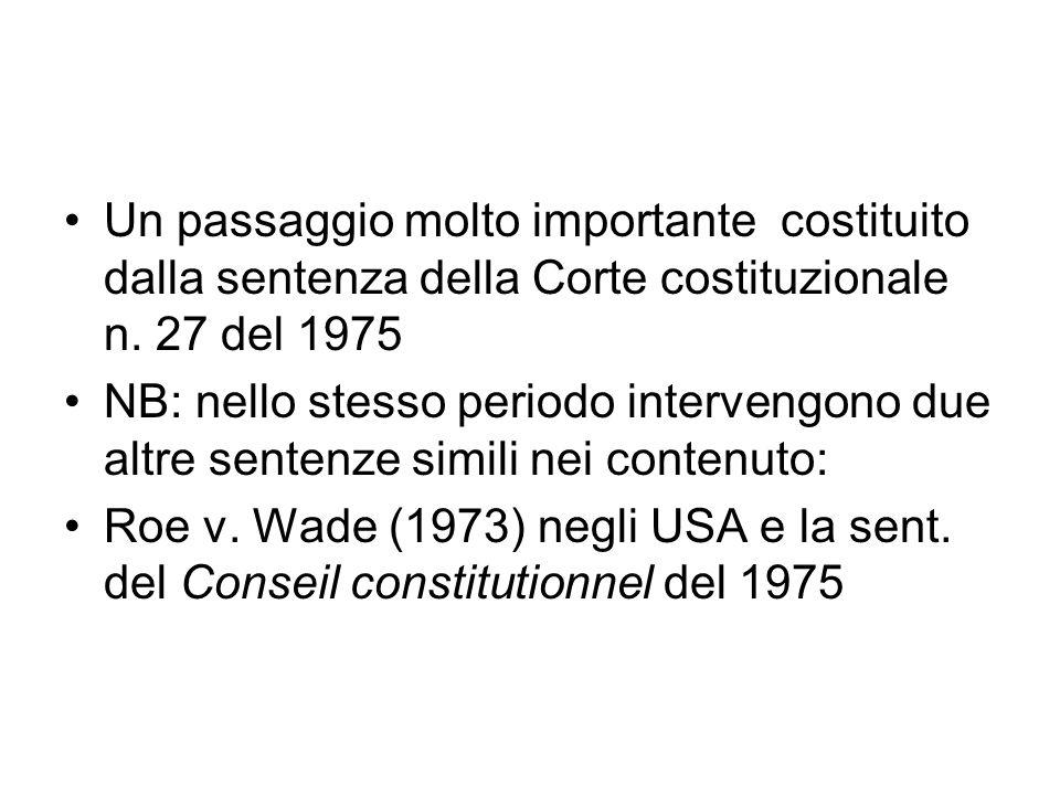 Un passaggio molto importante costituito dalla sentenza della Corte costituzionale n. 27 del 1975