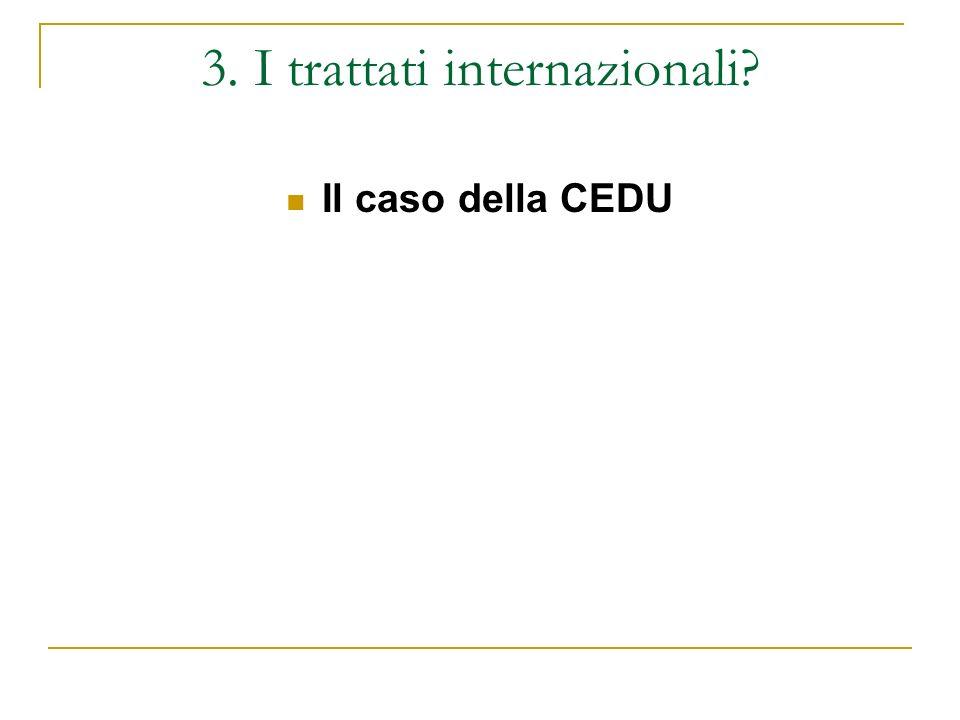 3. I trattati internazionali